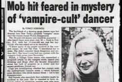 A newspaper clipping with the headline: Mob hit feared in mystery of 'vampire-cult' dancer.