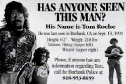 Missing persons flyer with 3 photos of Tom Roche that reads 'Has anyone seen this man?'