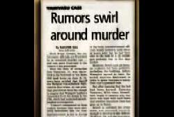 News article that reads 'Rumors swirl around murder'