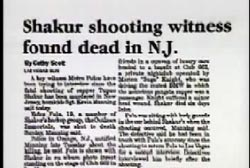 News Article titled Shakur shooting witness found dead in N.J.