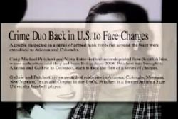 News Article titled 'Crime Duo Back in U.S. to Face Charges