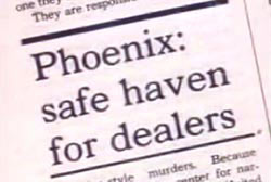 News article titled 'Phoenix: safe haven for dealers